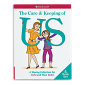 American Girl The Care & Keeping of Us