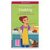 American Girl Smart Girl's Guide: Cooking