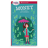 A Smart Girls Guide Money: How to Make it, save it, and spend it