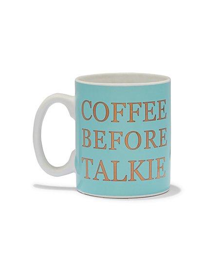 """Coffee Before Talkie"" Mug  - New York & Company"