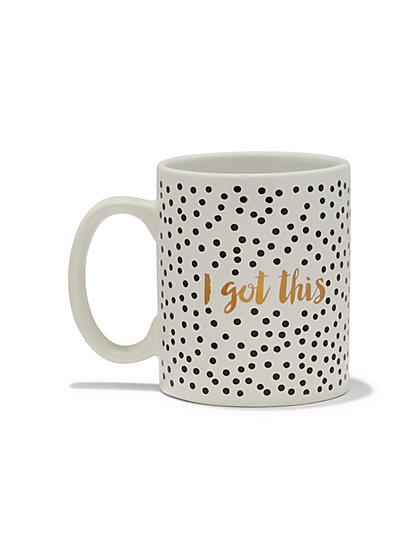 """I Got This"" Mug - New York & Company"