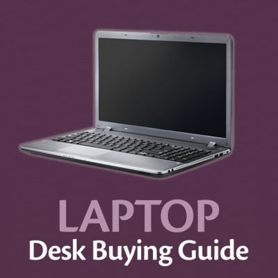 Laptop Desk Buying Guide