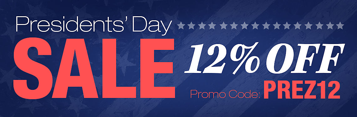 12% Off Orders for Presidents' Day Sale