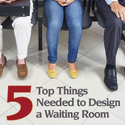 Top 5 Things Needed to Design a Waiting Room