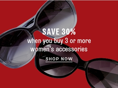 Buy more save more on women's accessories
