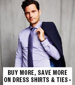 Save on Dress Shirts and Ties