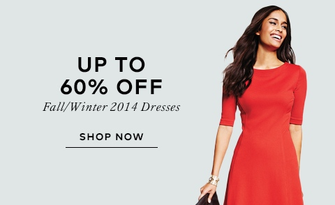 Up to 60% off fall/winter 2014 dresses