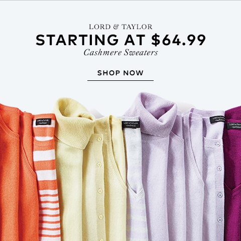 Lord & Taylor - Up to 70% off cashmere sweaters