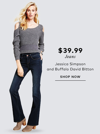 $39.99 jeans by Jessica Simpson and Buffalo