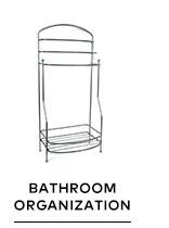 SHOP BY CATEGORY: Bathroom Organization