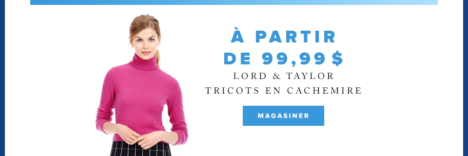 Cybersemaine : Tricots en cachemire Lord & Taylor