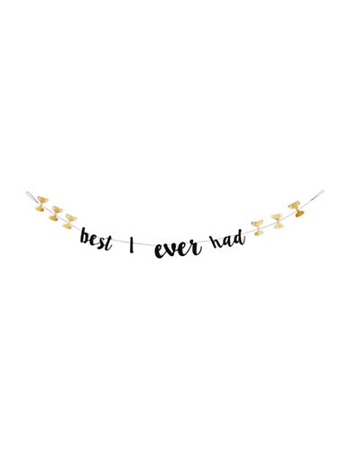 Drake General Store Best I Ever Had Garland-NO COLOUR-One Size