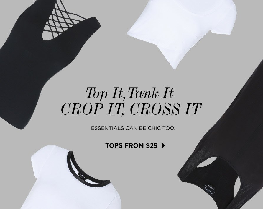 Top It Tank It Crop It Cross It TOPS from $29