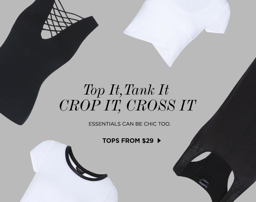 Top It Tank It Crop It Cross It TOPS from $29
