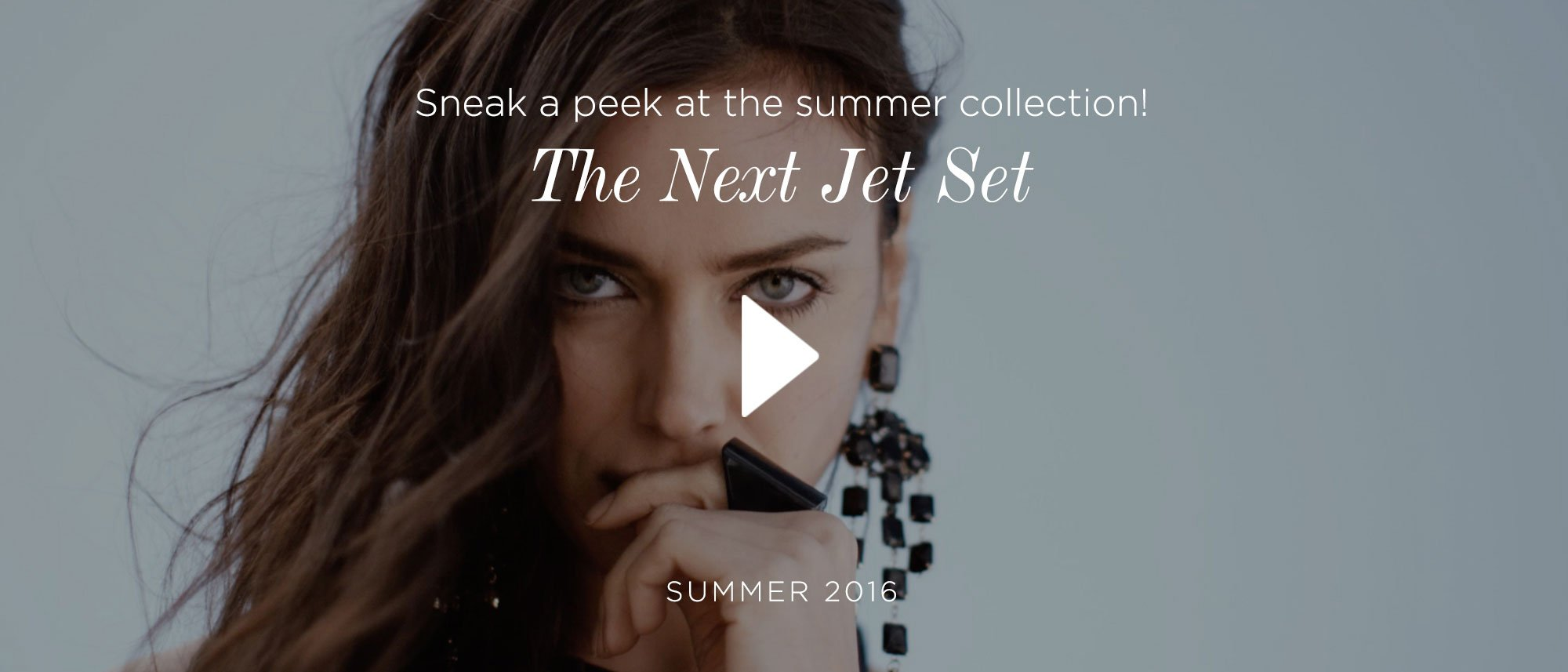 Sneak a peek at the summer collection! The Next Jet Set Summer 2016.
