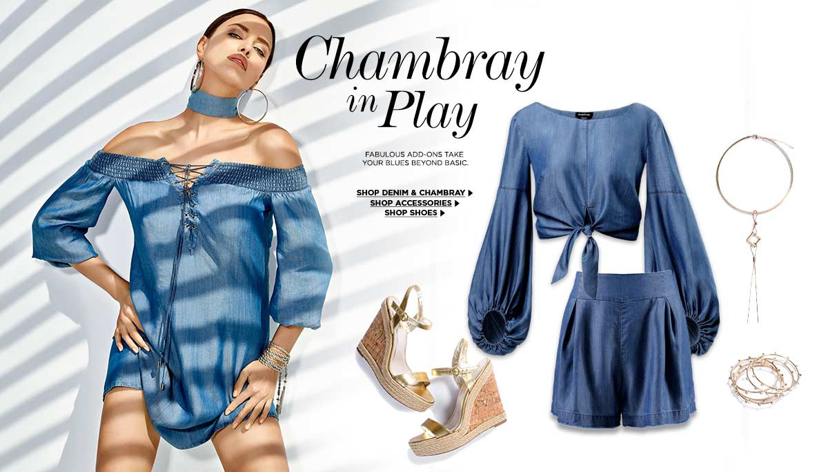 Chambray in Play. Fabulous add-ons take your blues beyond basic.