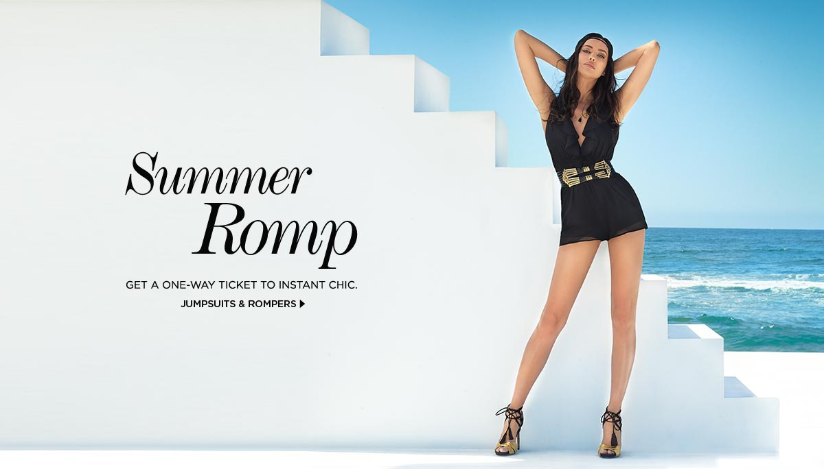 Summer Romp. Get a one-way ticket to instant chic.