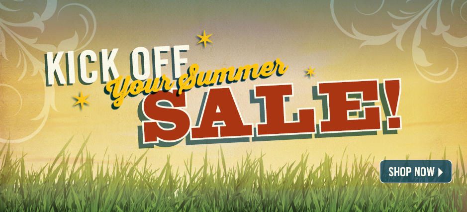 Shop Kick Off Your Summer Sale!