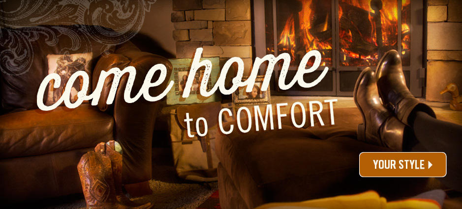 Come Home to Comfort, Shop Now!