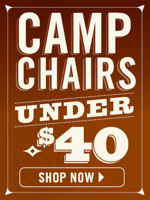 Camp Chairs Under $40 - Nav HG