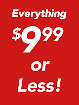 Everything $9.99 or Less