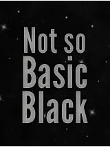 Not-So-Basic Black