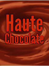 Haute Chocolate