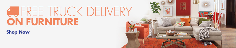 Free Truck Delivery on Furniture