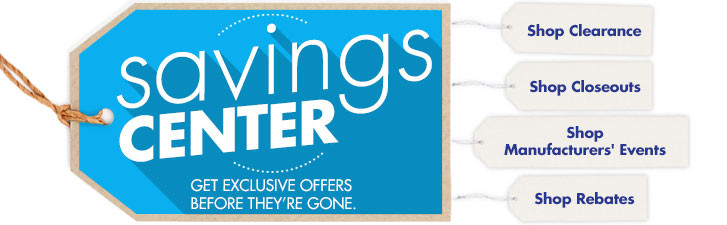 Savings Center. Get Exclusive Offers Before They're Gone