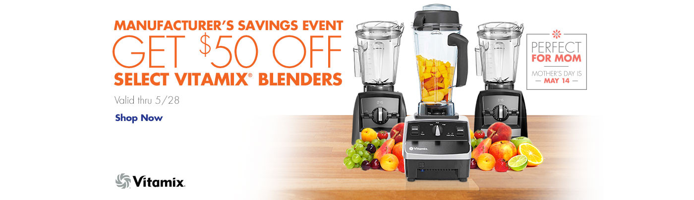 Vitamix Manufacturer's Savings Event