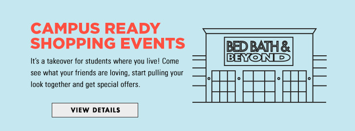 Campus Ready Shopping Events - It's a takeover for students where you live! Come see what your friends are loving, start pulling your look together and get special offers.