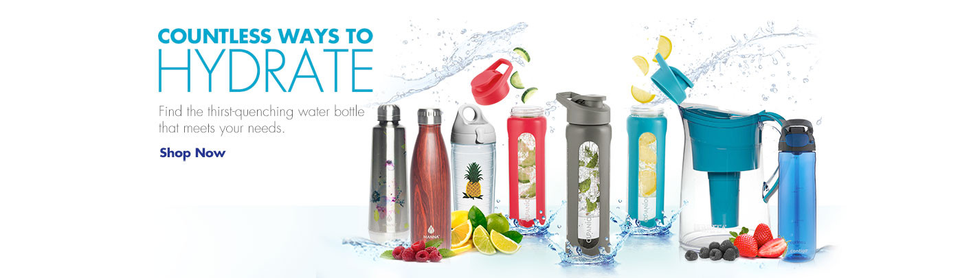 Countless Ways to Hydrate - Shop Now