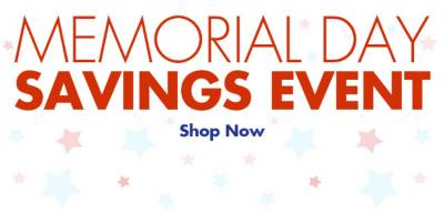 Memorial Day Savings Event - Shop Now