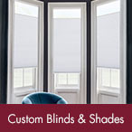 Shop Custom Blinds & Shades