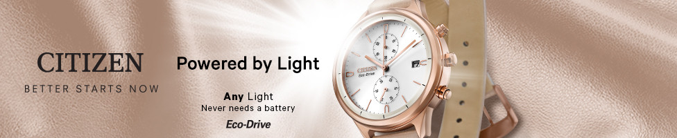 Citizen: Better Starts Tomorrow. Powered by light: Any light, never needs a battery - featuring Eco-drive