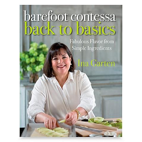 barefoot contessa back to basics cookbookina garten - bed bath