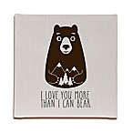 Glenna Jean North Country  I Love You More Than I Can Bear  Bear Print Wall Art