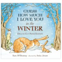 """Guess How Much I Love You in the Winter?"" by Sam McBratney"