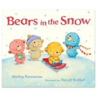 """Bears In The Snow"" Book by Shirley Parenteau"