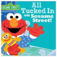"""Sesame Street® """"All Tucked In On Sesame Street"""" Book"""