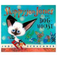 """Skippyjon Jones In The Dog House"" Paperback Book by Judy Schachner"