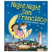 """Night-Night San Francisco"" by Katherine Sully"