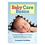 """Baby Care Basics"" by Dr. Jeremy Friedman"