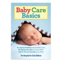 """""""Baby Care Basics"""" by Dr. Jeremy Friedman"""
