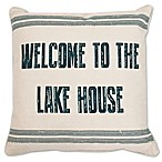 Welcome to the Lake House 20-Inch Square Throw Pillow