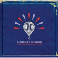 "Modest Mouse ""We Were Dead Before the Ship Even Sank"" Vinyl LP"