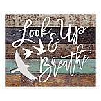 Look Up and Breathe  Wooden Wall Art