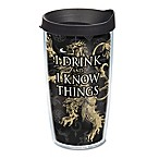 "Tervis® Game of Thrones ""I Drink and I Know Things"" 16 oz. Wrap Tumbler with Lid"