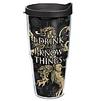 "Tervis® Game of Thrones ""I Drink and I Know Things"" 24 oz. Wrap Tumbler with Lid"