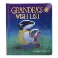 "Children's Board Book: ""Love You Always: Grandpa's Wish List"" by Madison Lodi"